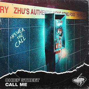 Chief Street - Call Me ALBUM ART.jpg