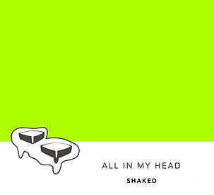 SHAKED - All In My Head