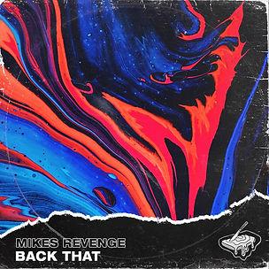 Mikes Revenge - Back That ALBUM ART.jpg