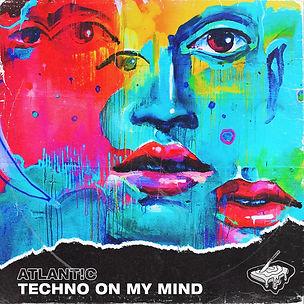 Atlant!c - Techno On My Mind ALBUM ART.j