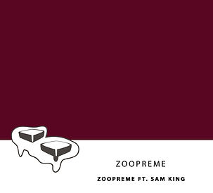 Zoopreme - Zoopreme (feat. Sam King)