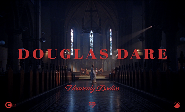 Douglas Dare - Heavenly Bodies - FINAL.m