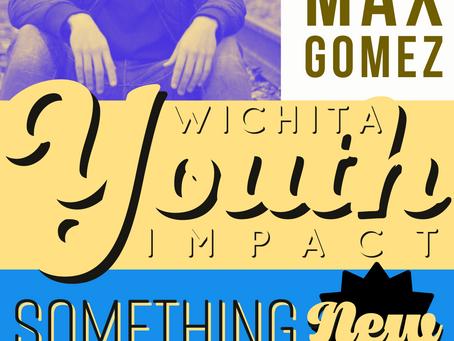 Wichita Youth Impact is Here!!