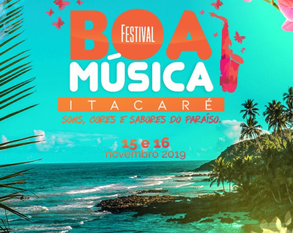 Itacaré realiza a primeira edição do Festival Boa Música em novembro. Vem pra cá!
