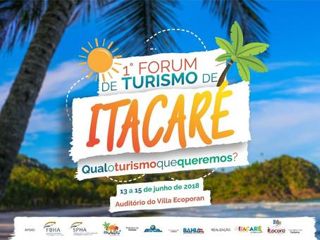 1° Fórum de Turismo de Itacaré de 13 a 15 de junho. Participe!