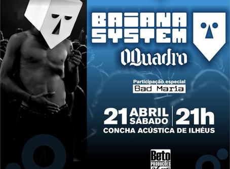 Baiana System e O Quadro se apresentam na Concha Acústica de Ilhéus em abril