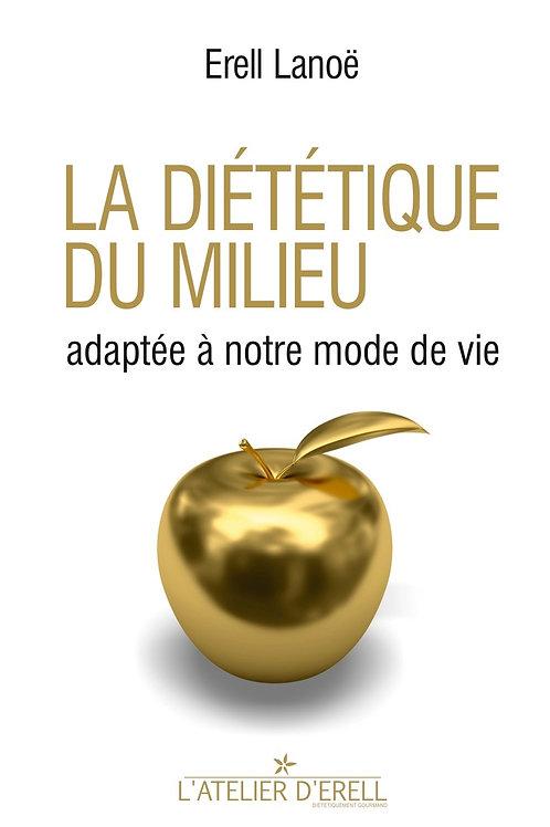La diététique du milieu