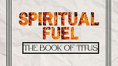 Spiritual Fuel Title Slide.jpg