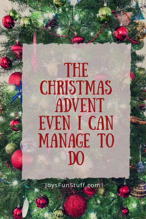 The Christmas Advent I Actually Do