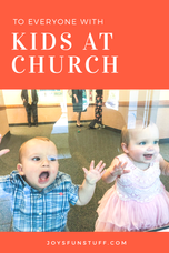 To Everyone with Kids at Church
