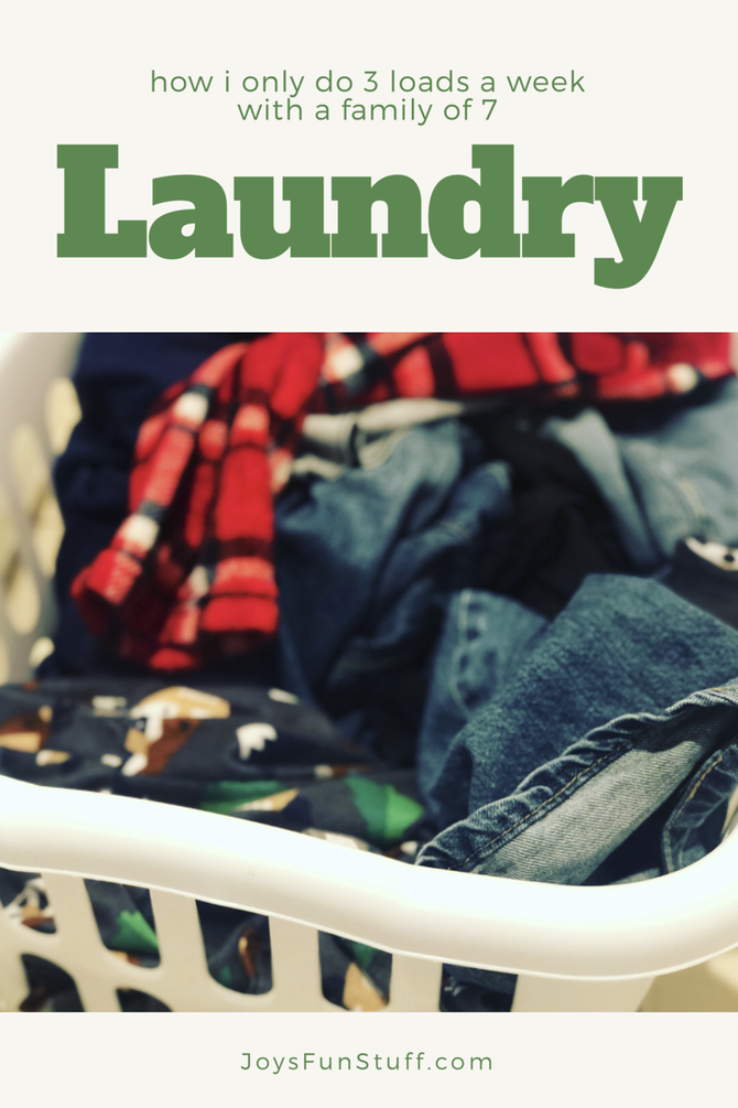 How I Only Do a Couple Loads of Laundry a Week (with a family of 7)
