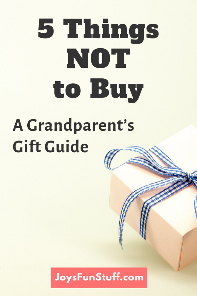 Top 5 Things to NOT Buy Your Grandkids (and 4 to consider instead): A Grandparent's Gift Guide