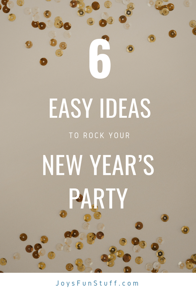 Top 6 Easy Ideas to Rock Your New Year's Party with Kids (why is it only a WEEK after xmas?!!)