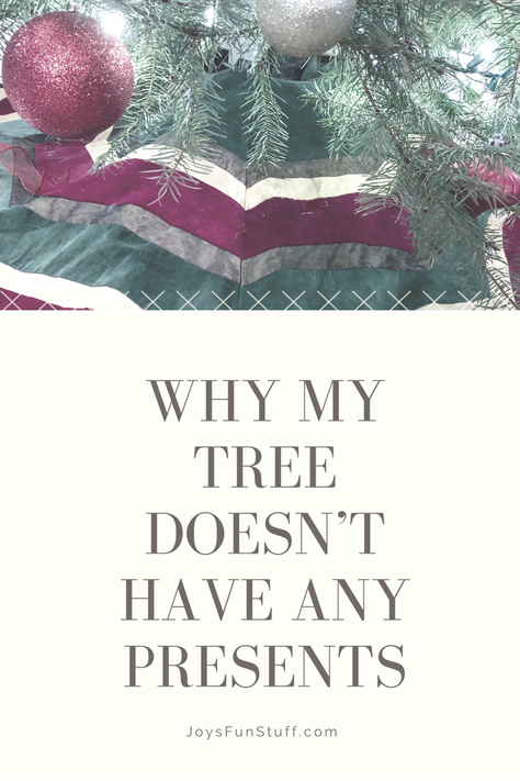 Why My Tree Doesn't Have Any Presents