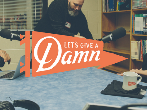 Podcast: Let's Give a Damn!