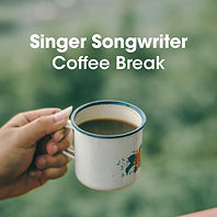 Singer Songwriter Coffee Break.jpg