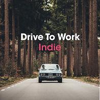 Drive To Work Indie.jpg
