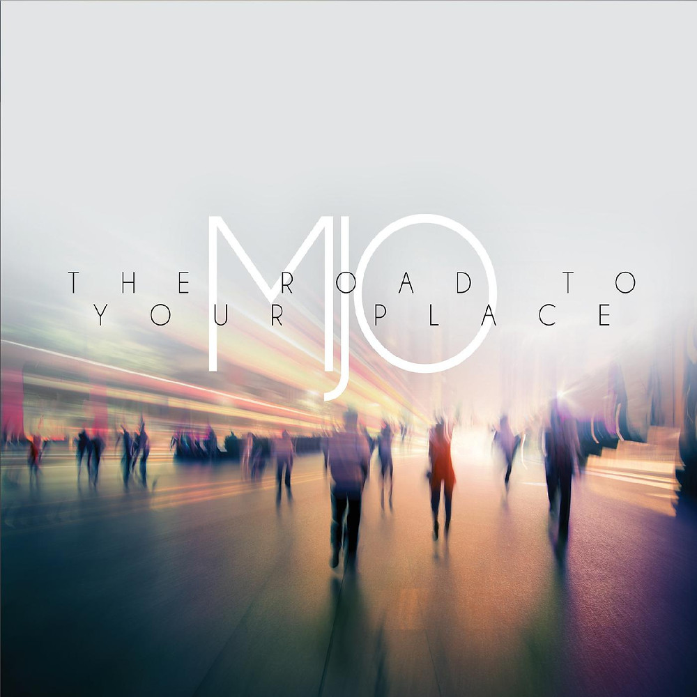 "MJO ""The Road to Your Place"""