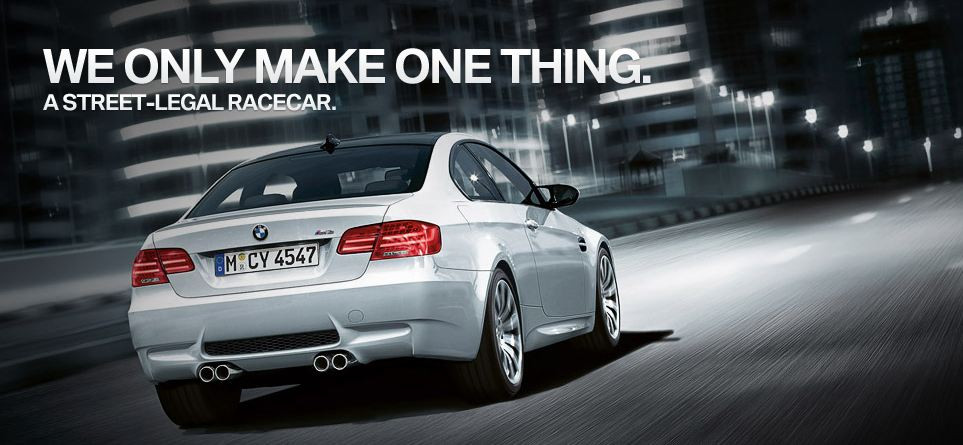 The Ultimate Driving Machine. (BMW)