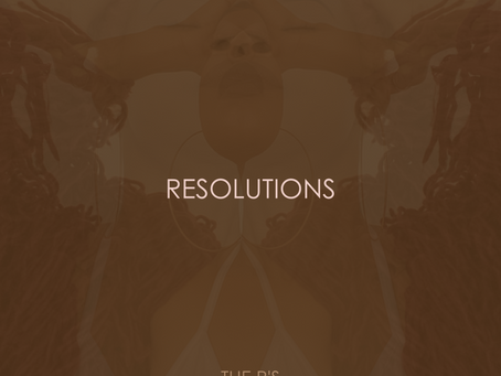 THE R'S: RESOLUTIONS