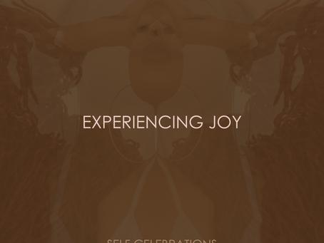 EXPERIENCING JOY