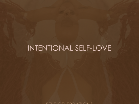 INTENTIONAL SELF-LOVE