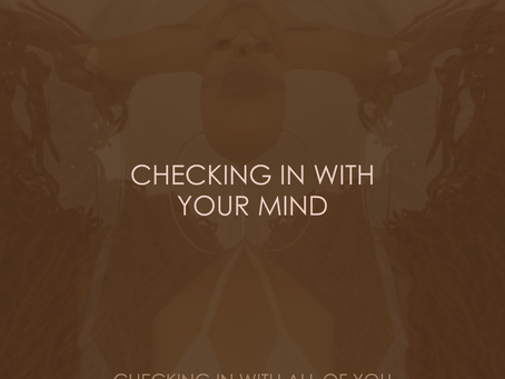 CHECKING IN WITH YOUR MIND