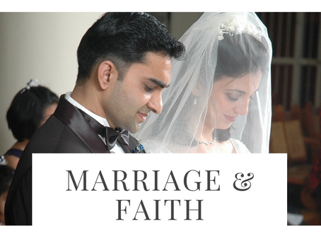 Interview: Marriage & Faith