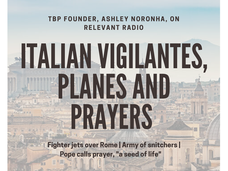 RR: Italian vigilantes, planes & prayers