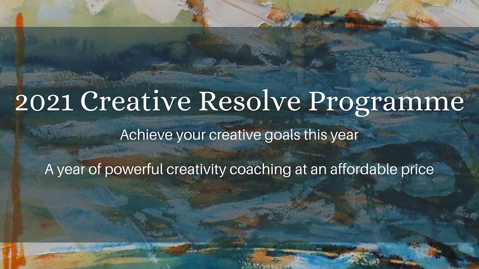 2021 Creative Resolve Coaching Programme