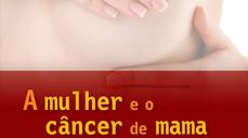 Câncer de mama: a importância da prevenção e do diagnóstico precoce