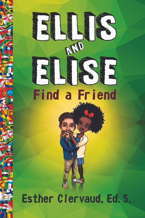 Ellis and Elise Find a Friend