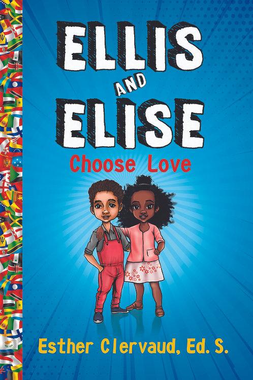 Ellis and Elise Choose Love