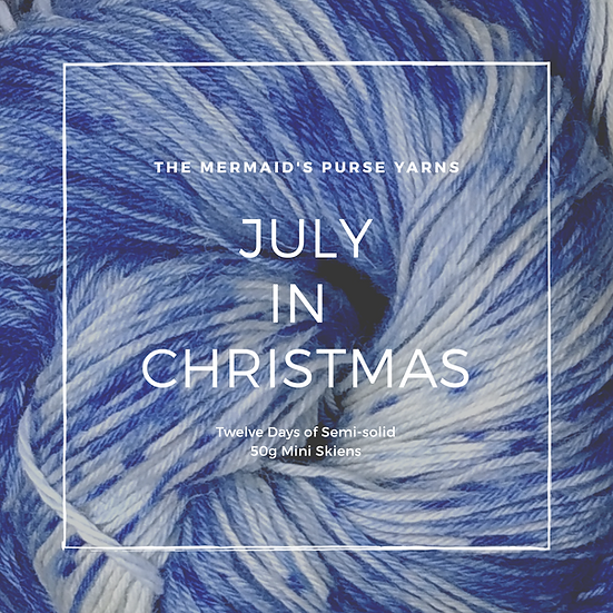 July in Christmas Advent in Wool or Cotton 4ply Fingering