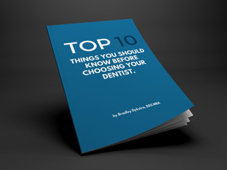 Dr. Dykstra's Top 10 Things You Should Know Before Choosing Your Dentist