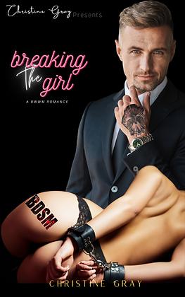 Breaking The Girl Paperback- PRE ORDER
