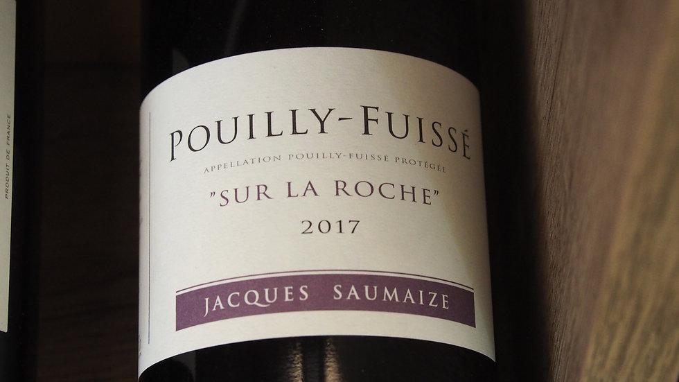 """Domaine Jacques et Nathalie Saumaize, AOP Pouilly-Fuissé, """"Sur la Roche"""", 2017"""