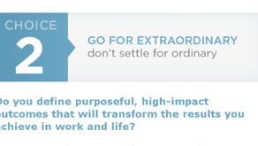 Choice 2: Go for Extraordinary, Don't Settle for Ordinary Part 2