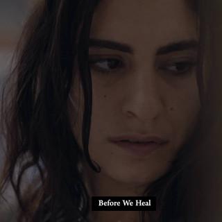 Before We Heal