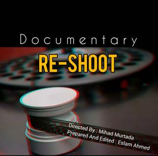 RE-SHOOT