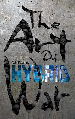 The Art Of Hybrid War
