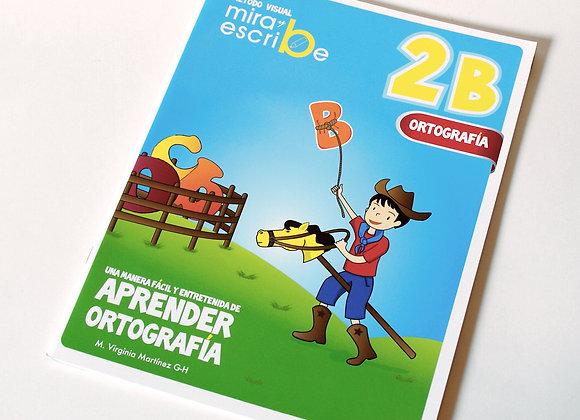 Libro Ortografía Mira y Escribe 2B