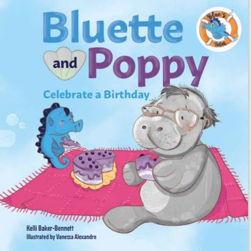 Bluette and Poppy Celebrate a Birthday (Hardcover)