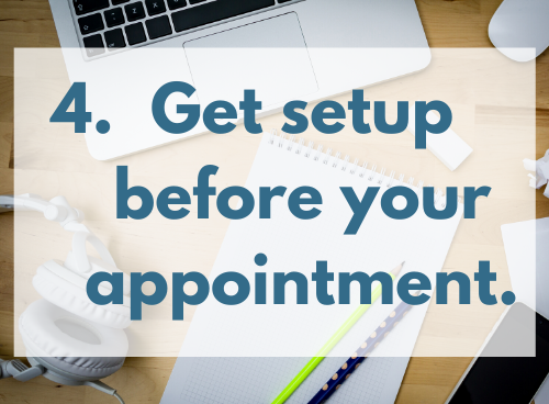 """Get setup for your virtual physical therapy appointment. Photo shows a computer, headphones, notepad with pencil, and mouse. The words """"4. Get setup before your appointment."""" are superimposed over the image."""