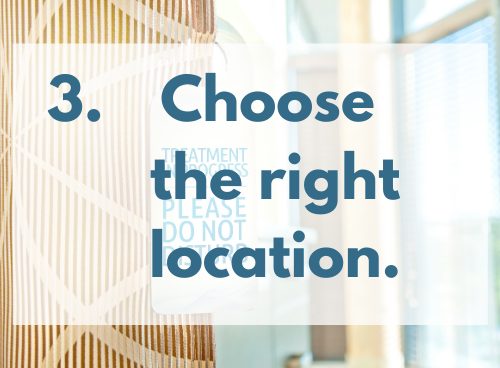 """Choose the right location for your virtual physical therapy appointment. Photo shows text reading """"3. Choose the right location."""" written in dark blue superimposed over a tan, patterned door with a sign on the handle reading """"treatment in progress, PLEASE DO NOT DISTURB."""""""