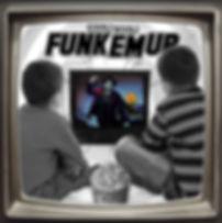 Funk Em Up