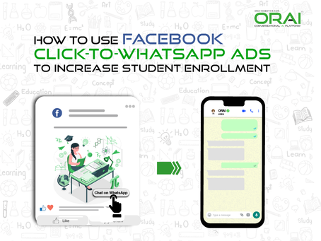 How To Use Facebook Click-To-WhatsApp Ads To Increase Student Enrollment