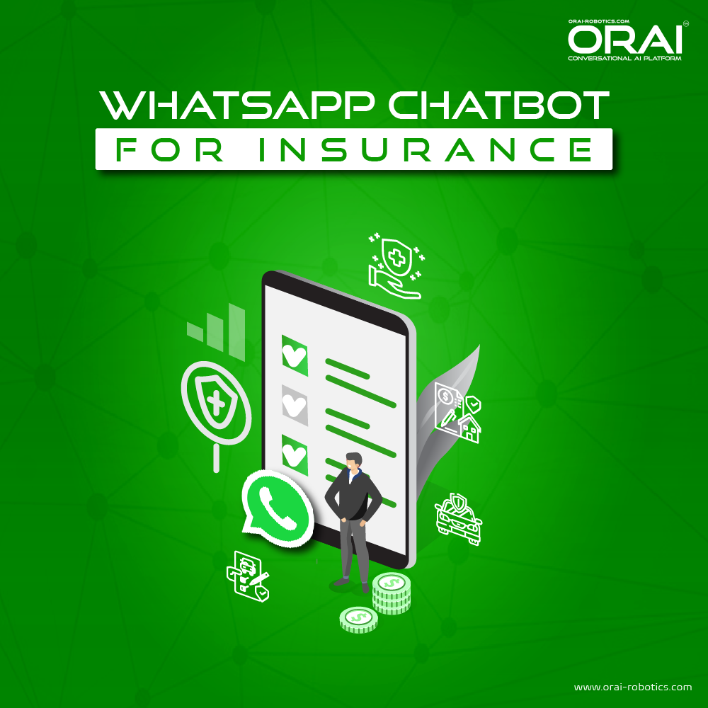 ORAI's blog on WhatsApp Chatbot for Insurance