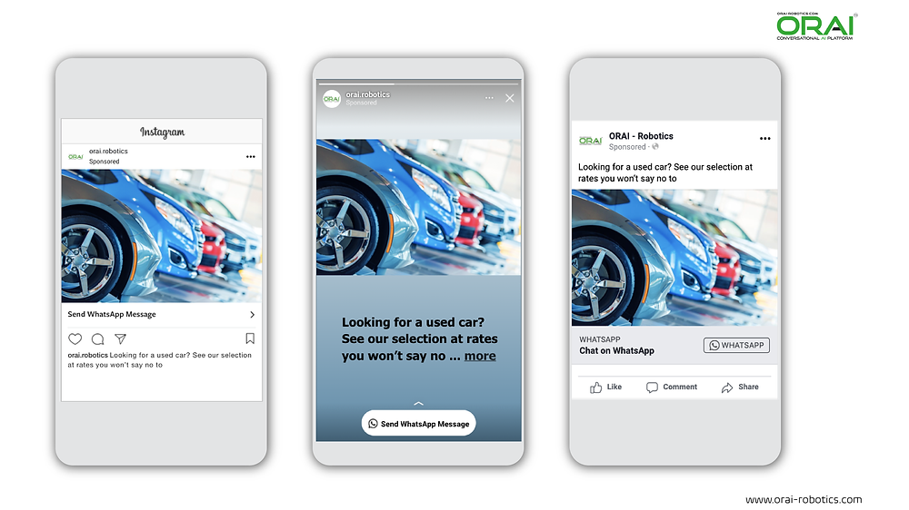 Click-to-WhatsApp ad on Facebook & Instagram stories and feed to increase used car sale using ORAI's AI portal on WhatsApp