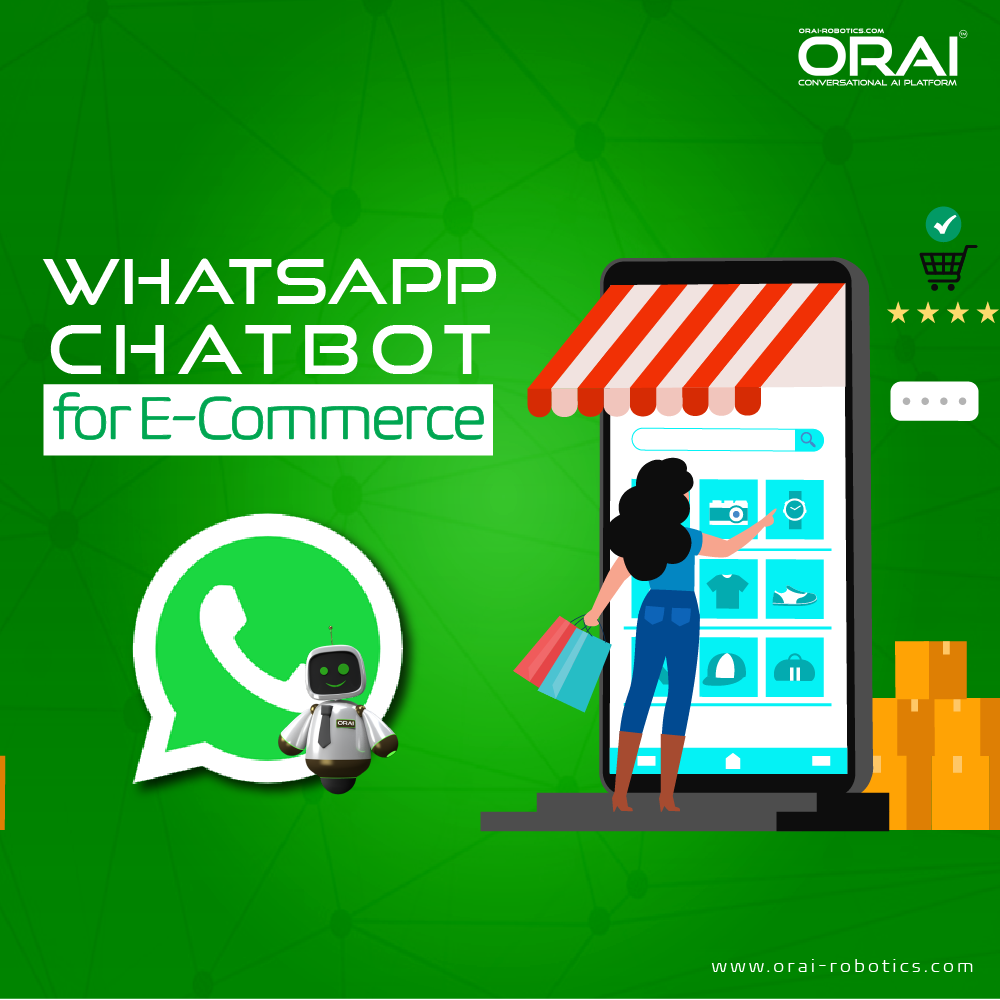 ORAI's blog on WhatsApp chatbot for E-commerce